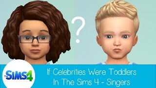 getlinkyoutube.com-If Celebrities Were Toddlers in The Sims 4 - Singers