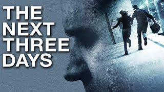 Russel Crow Escapes Police In THE NEXT THREE DAYS -- Movie Review