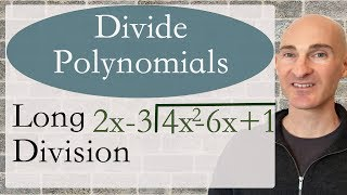 Divide Polynomials Using Long Division