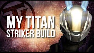 My Titan Striker Setup (Shock and Awe)