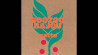 Boozoo Bajou - Satta (Full Album)