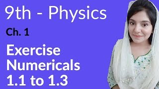 Matric part 1 Physics,ch 1,Numerical 1.1 to 1.3 -9th class Urdu Lecture