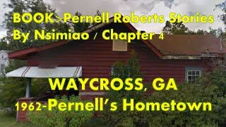 Interview with Pernell Roberts' Parents in Waycross, GA - 1962 [BOOK: Pernell Roberts Stories - 4]