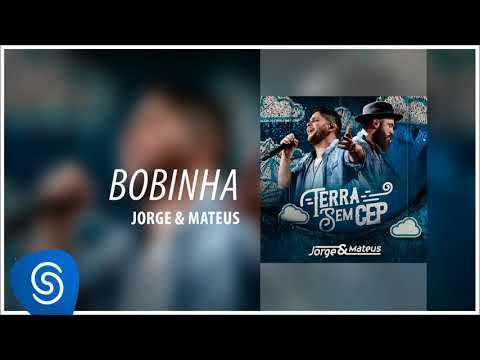 Bobinha - Jorge & Mateus