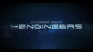 Elite Dangerous: Horizons - 2.1-es Frissítés: The Engineers Trailer