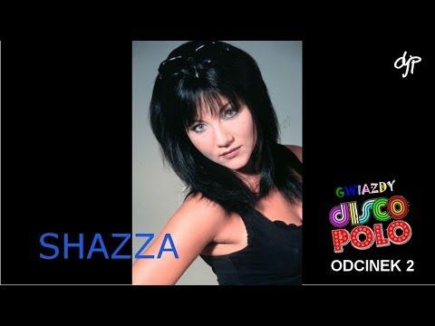 SHAZZA - Gwiazdy disco polo