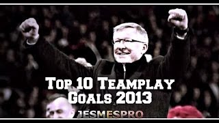 getlinkyoutube.com-Manchester United Top 10 Teamplay Goals 2012/13 (HD)