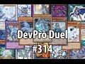 Yu-Gi-Oh! DevPro Duel #314 - Blue-Eyes SHVI - White Dragon LEGEND!
