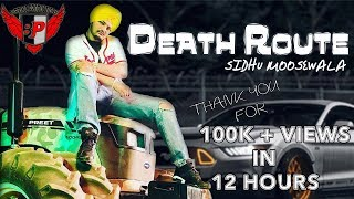 DEATH ROUTE (Sidhu Moosewala) ll Latest Punjabi Songs 2018 ll Birring Productions