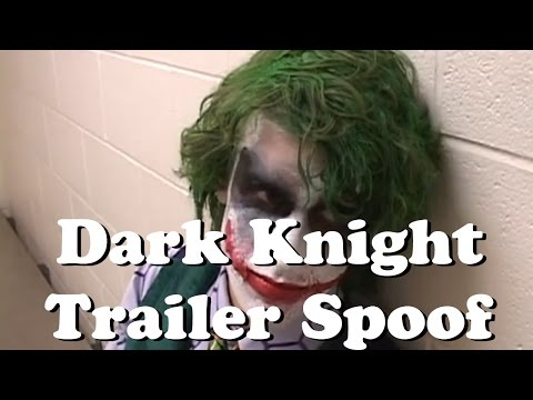 The Dark Knight Trailer Spoof