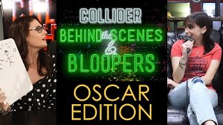 Collider Behind The Scenes & Bloopers - Oscar Edition