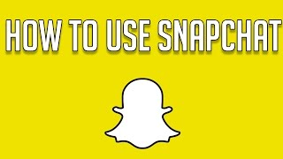 getlinkyoutube.com-HOW TO USE SNAPCHAT FOR BEGINNERS - Snapchat Tricks and Tips