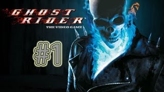 getlinkyoutube.com-Let's Play: Ghost Rider (PS2) Part 1- WE RIDE!!!