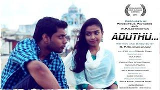 getlinkyoutube.com-ADUTHU ( a new Tamil short film) | Racy Entertainer [HD]
