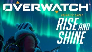 "Overwatch - Animated Short: ""Rise and Shine"""
