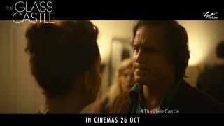 The Glass Castle ( Born 30 sec) - In Cinemas 26 October 2017