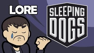 LORE – Sleeping Dogs Lore in a Minute!