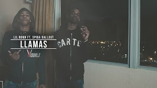Lil Ronn ft. Spida Ballout - Llamas