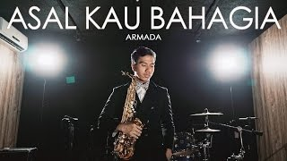 Asal Kau Bahagia ( Armada )  - Desmond Amos ft. Qebrelt