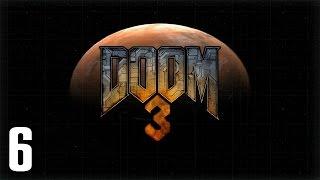 Doom 3: BFG Edition - Un loc inspaimantator (Ep. #6)