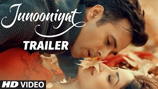 Junooniyat Official Trailer 2016 | Pulkit Samrat, Yami Gautam | Releasing On 24 June