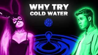 "getlinkyoutube.com-Justin Bieber Vs. Ariana Grande - ""Why Try Cold Water"" (Mashup)"