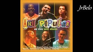 getlinkyoutube.com-Art Popular Cd Completo 2003  JrBelo