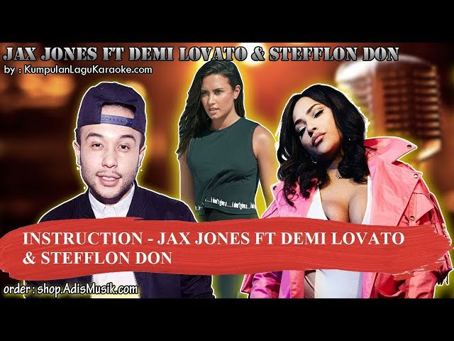 INSTRUCTION -  JAX JONES FT DEMI LOVATO & STEFFLON DON Karaoke