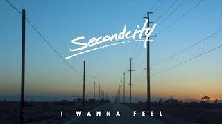 getlinkyoutube.com-Secondcity - 'I Wanna Feel' (Official Video)
