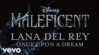 getlinkyoutube.com-Lana Del Rey - Once Upon A Dream (From Maleficent/Audio Only)