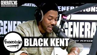 Black Kent - Freestyle (Live des studios de Generations)
