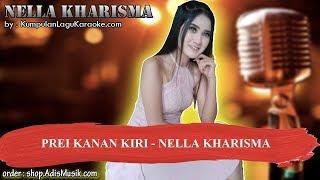 PREI KANAN KIRI -  NELLA KHARISMA Karaoke