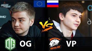getlinkyoutube.com-OG vs VP - [EUROPE vs RUSSIA] - Dota 2 7.01