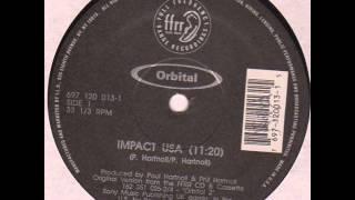 Orbital - Impact USA (The Earth Is Burning)