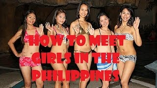getlinkyoutube.com-How to Meet Beautiful Girls in the Philippines ... My take