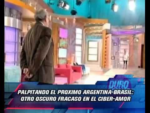 Duro de Domar - Palpitando Argentina - Brasil: Otro oscuro fracaso en el Ciber-Amor 26-04-12