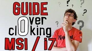 getlinkyoutube.com-Guide Overclocking Intel i7 et MSI Z97 - Bases et Conseils [5 Minutes Pour]