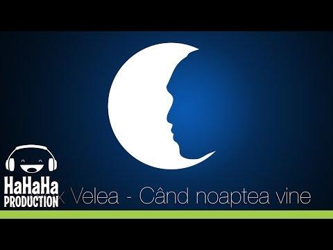 Alex Velea - Cand noaptea vine [Official track HQ]