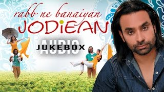 getlinkyoutube.com-Babbu Maan Songs | Rabb Ne Banaiyan Jodiean | Audio Jukebox | Punjabi Songs | T-Series Apna Punjab