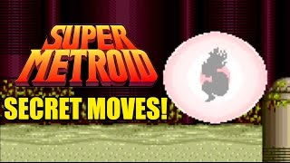 Super Metroid  Secret Moves!
