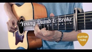 Young Dumb & Broke - Khalid [+TABS] (Fingerstyle Guitar Cover)