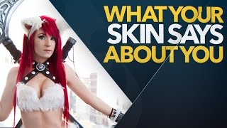 getlinkyoutube.com-What Your League of Legends Skin Says About You Vol. 2