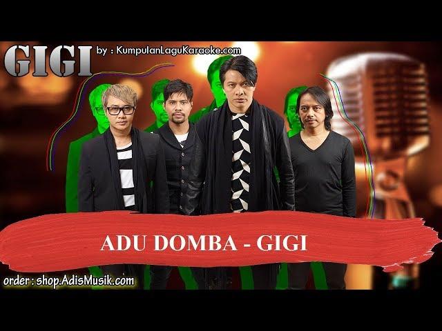 ADU DOMBA -  GIGI Karaoke