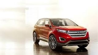 getlinkyoutube.com-Nueva Ford Edge Titanium AT 2016 Reseña General