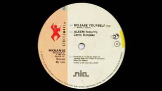 getlinkyoutube.com-Aleem featuring Leroy Burgess - Release Yourself