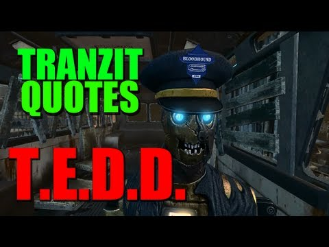 TranZit Bus Driver Quotes - Black Ops 2 zombies character quotes