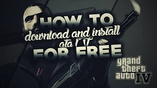 getlinkyoutube.com-How to Download GTA IV PC free {4GB}