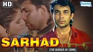 Sarhad - The Border of Crime (1995)(HD) Deepak Tijori, Farah - Patriotic Hindi Movie With Eng Subs width=