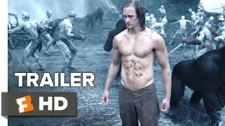getlinkyoutube.com-The Legend of Tarzan Official Trailer #1 (2016) - Alexander Skarsgård, Margot Robbie Movie HD