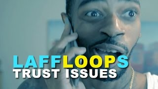 getlinkyoutube.com-Laff Loops - Trust Issues featuring KEVIN TATE | Laff Mobb